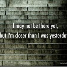 I may not be there yet quote