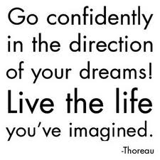 Go Confidently - Thoreau quote